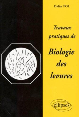 Travaux pratiques de biologie des levures
