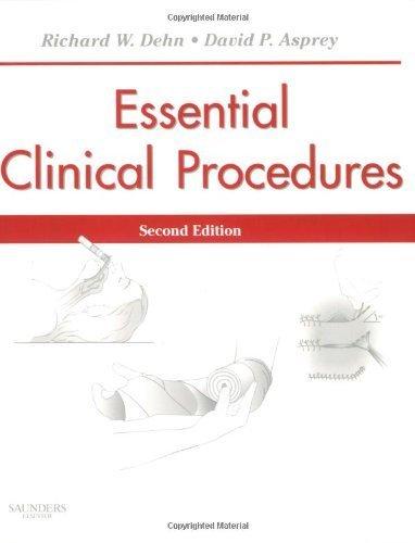 essential-clinical-procedures-2e-dehn-essential-clinical-procedures-2nd-by-dehn-mpa-pa-c-richard-w-a