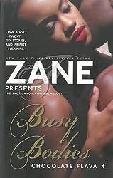 Zane Presents Busy Bodies : Chocolate Flava 4
