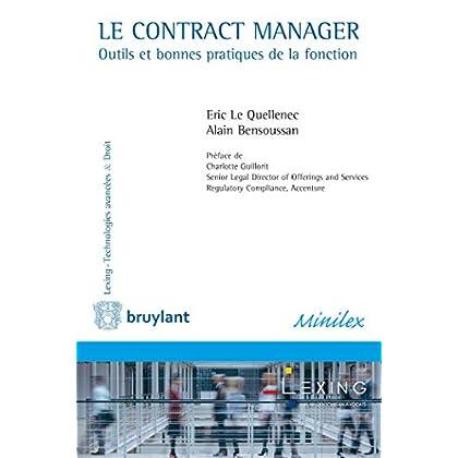 Le Contract Manager: Outils et bonnes pratiques de la fonction