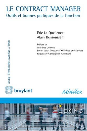 Le Contract Manager: Outils et bonnes pratiques de la fonction par  Alain Bensoussan, Eric Le Quellenec