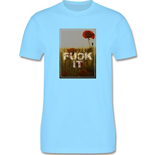 Statement Shirts - Fuck it Blume - Herren Premium T-Shirt Hellblau