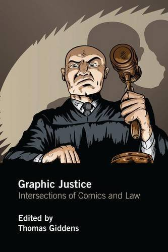 Graphic Justice: Intersections of Comics and Law (2016-10-31)