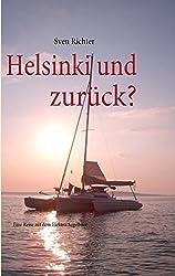 Helsinki und zur??ck? by Sven Richter (2010-12-08)