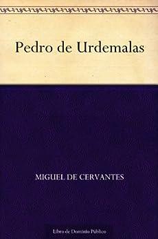 Pedro de Urdemalas eBook: Miguel de Cervantes: Amazon.es