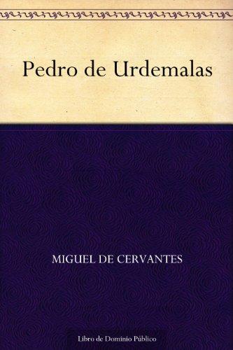Pedro de Urdemalas por Miguel de Cervantes