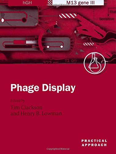 Phage Display: A Practical Approach (Practical Approach Series)