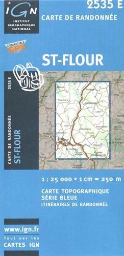 St-Flour : 1/25 000: IGN2535E (Top 25 & série bleue - Carte de randonnée)