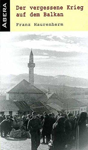 Der vergessene Krieg auf dem Balkan