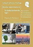 Berufsschulwörterbuch für Technische Berufe Teil 1: Deutsch-Persisch (Berufsschulwörterbuch / Deutsch-Persisch / Dari) - Interkultura Verlag