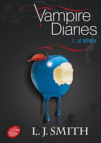 Journal d'un vampire / Vampire Diaries - Tome 1 - Le réveil
