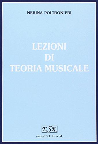 Lezioni di teoria musicale. Per gli Ist. magistrali