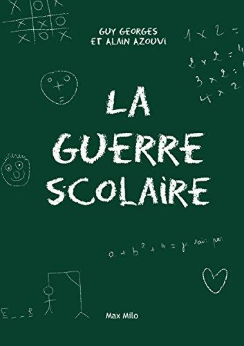 Lire un La guerre scolaire: Essai (Essais-Documents) pdf, epub ebook