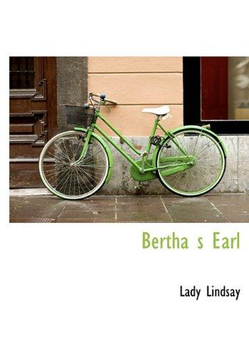 Bertha s Earl