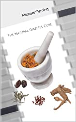 The Natural Diabetes Cure (English Edition)
