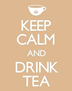 Keep Calm And Drink Tea - Mini Poster - 40cm x 50cm