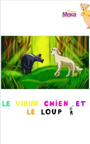 Le Vieux Chien et le Loup (Les histoires de Moka t. 1) par Kitc