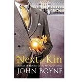 [ NEXT OF KIN BY BOYNE, JOHN](AUTHOR)PAPERBACK