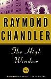 The High Window (A Philip Marlowe Novel)