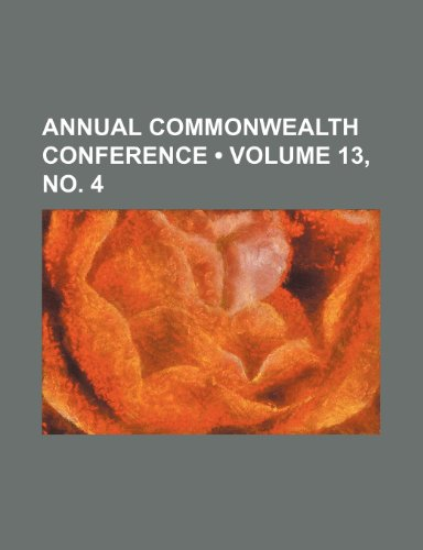 Annual Commonwealth Conference (Volume 13, no. 4)
