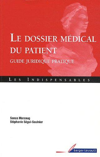 Le dossier médical du patient : Guide juridique pratique