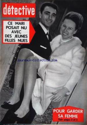 DETECTIVE [No 1271] du 17/12/1970 - CE MARI POSAIT NU AVEC DES JEUNES FILLES NUES, POUR GARDER SA FEMME.