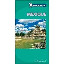 Guide Vert Mexique de Collectif Michelin ( 16 février 2010 )