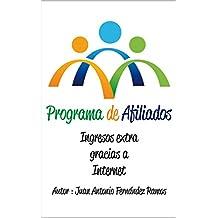 Programa de Afiliados: Ingresos extra gracias a Internet