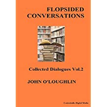 Flopsided Conversations (English Edition)