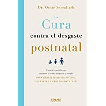 La cura contra el desgaste postnatal (Crecimiento personal)