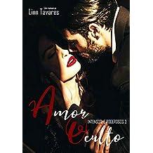 Amor Oculto (Intensos e Poderosos Livro 3) (Portuguese Edition)