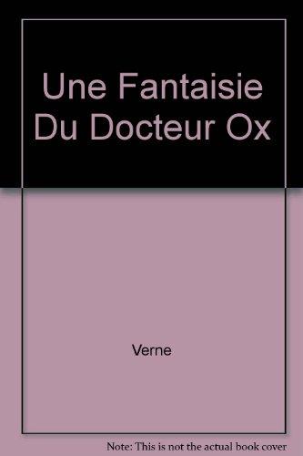 """<a href=""""/node/13135"""">Une fantaisie du docteur Ox</a>"""