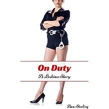 On Duty: A Lesbian Story (English Edition)