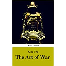 The Art of War (Best Navigation, Active TOC) (A to Z Classics)