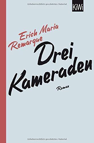 Buchseite und Rezensionen zu 'Drei Kameraden: Roman' von E.M. Remarque