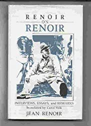 Renoir On Renoir : Interviews, Essays, And Remarks Hardback