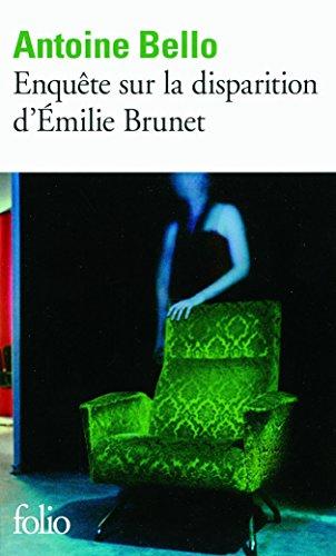 Enqute sur la disparition d'milie Brunet