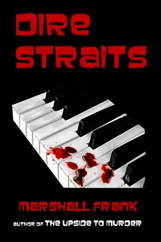 Dire Straits by Marshall Frank (2013-04-25)
