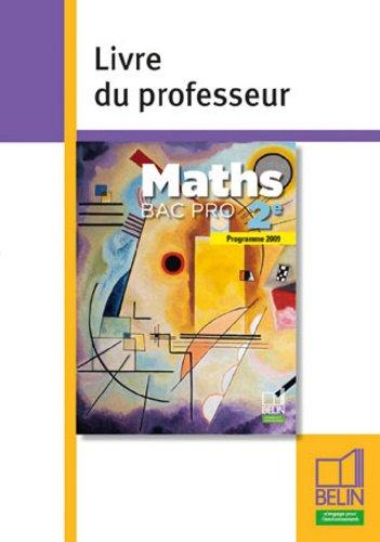 Maths Bac Pro 2e : Livre du professeur par Guy Horvath, Collectif