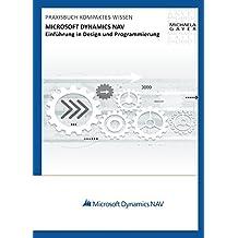 Microsoft Dynamics NAV 2017 – Einführung in Design und Programmierung