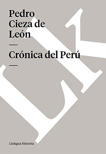 Crónica del Perú (Memoria) por Pedro Cieza de León