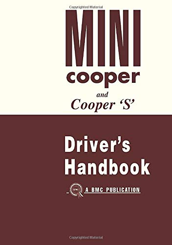 Mini Cooper and Cooper S Drivers Handbook