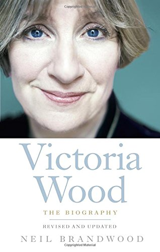 Victoria Wood: The Biography