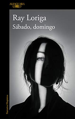 Sábado, domingo (HISPANICA) por Ray Loriga