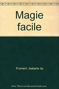 """Afficher """"La magie facile"""""""