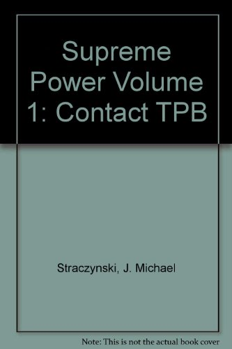 Supreme Power Volume 1: Contact TPB