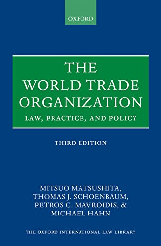 The World Trade Organization: Law, Practice, and Policy (Oxford International Law Library) (English Edition)
