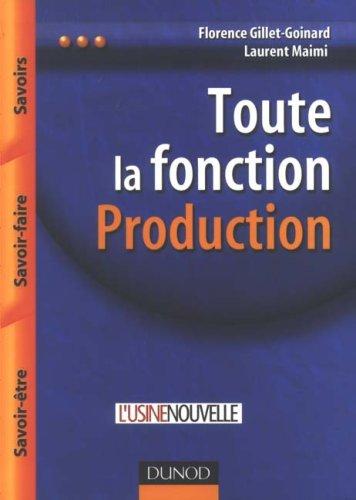 Toute la fonction Production : Savoirs, Savoir-faire, Savoir-être