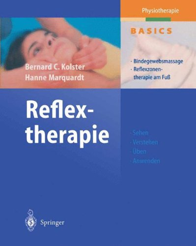 Reflextherapie: Bindegewebsmassage Reflexzonentherapie am Fuß (Physiotherapie Basics)