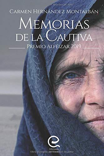 Memorias de la Cautiva: Premio Alféizar de Novela 2019